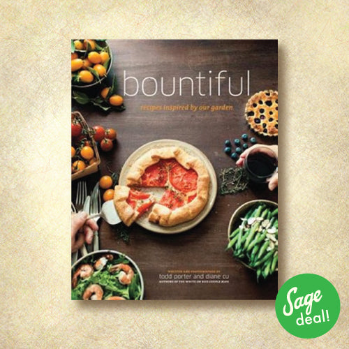 Bountiful: Recipes Inspired by Your Garden