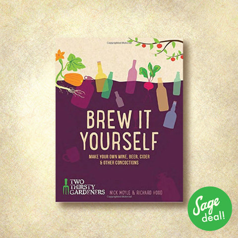 Brew It Yourself: Make Your Own Beer, Wine, Hard Cider & Other Concoctions