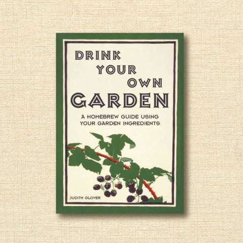 Drink Your Own Garden