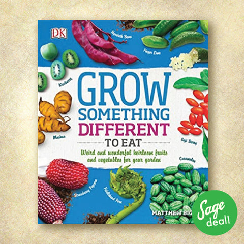 Grow Something Different to Eat: Weird and wonderful heirloom fruits and vegetables for your garden (Discount Book)