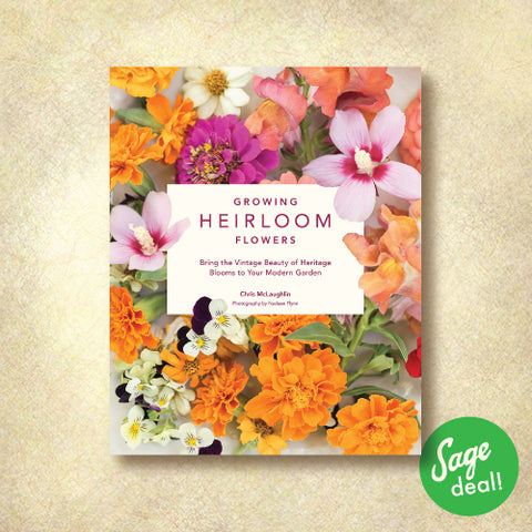 Growing Heirloom Flowers - Bring the Vintage Beauty of Heritage Blooms to Your Modern Garden