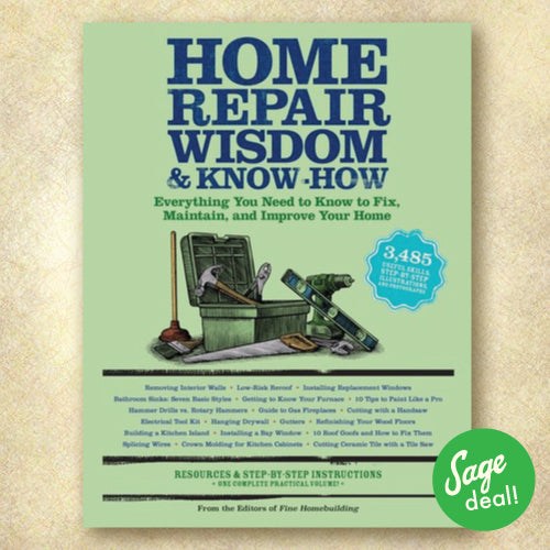 Home Repair Wisdom & Know-How: Everything You Need to Know to Fix, Maintain, and Improve Your Home (Discount Book)