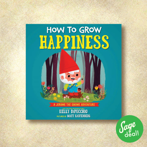 How to Grow Happiness - A Jerome the Gnome Adventure