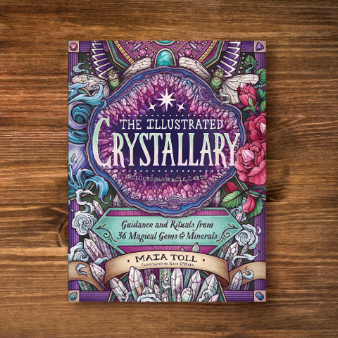 The Illustrated Crystallary - Guides and Rituals from 36 Magical Gems and Minerals