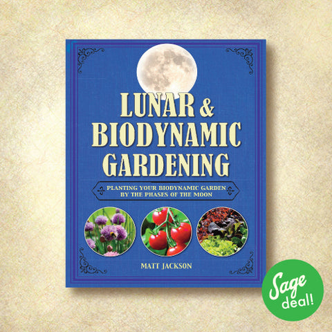 Lunar & Biodynamic Gardening - Planting Your Biodynamic Garden by the Phases of the Moon