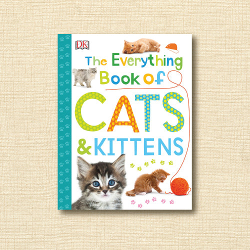 The Everything Book of Cats & Kittens