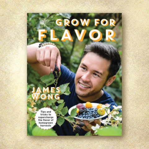 Grow For Flavor: Tips and Tricks to Supercharge the Flavor of Homegrown Harvests (Discount Book)