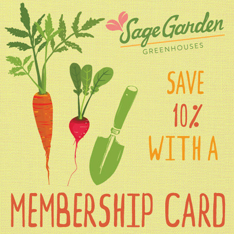 Sage Garden Membership (10% discount everyday!)