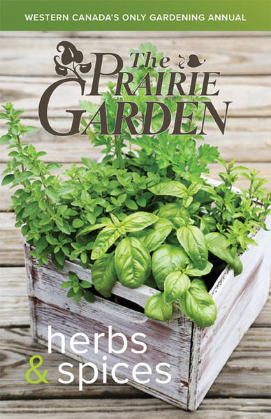 2017 Prairie Garden featuring herbs and spices