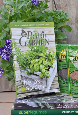 The 2017 Prairie Garden: Herbs & Spices