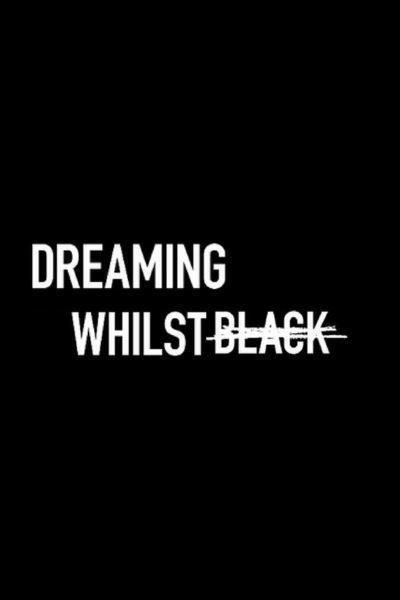 Dreaming Whilst Black - Episode One 'My Name Is Kwabena' Review
