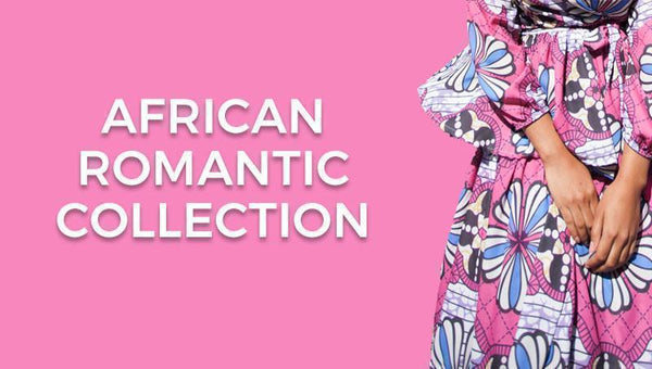 The African Romantic Collection
