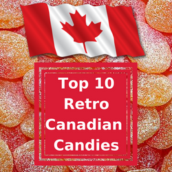 Top 10 Retro Canadian Candies
