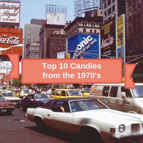 Top 10 Retro Candies from the 1970's