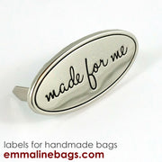 "Metal Bag Label: Oval with ""Made for Me"""