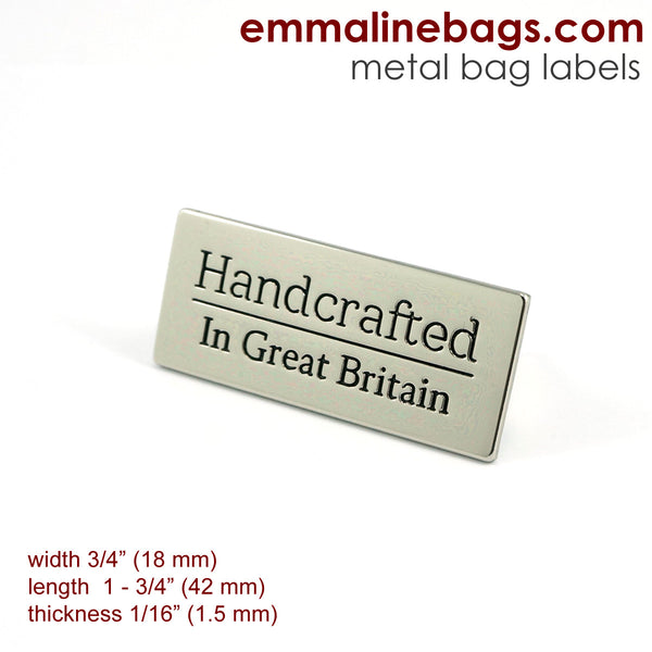 "Metal Bag Label: ""Handcrafted - in Great Britain"""