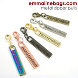"Zipper Pulls: ""handcrafted"" in 6 Finishes ($1.89 - $2.39)"