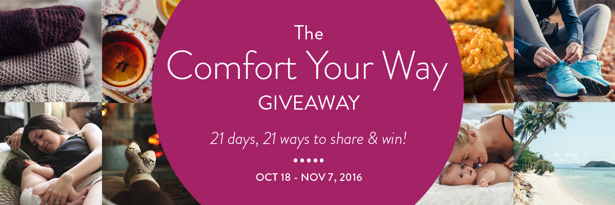 The Comfort Your Way Giveaway