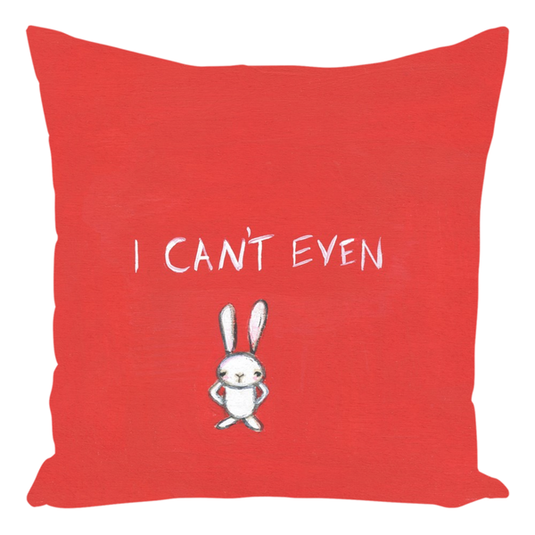 """I Can't Even"" Throw Pillow"