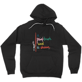 A Paint Brush and a Dream| Hoodie (No-Zip/Pullover)