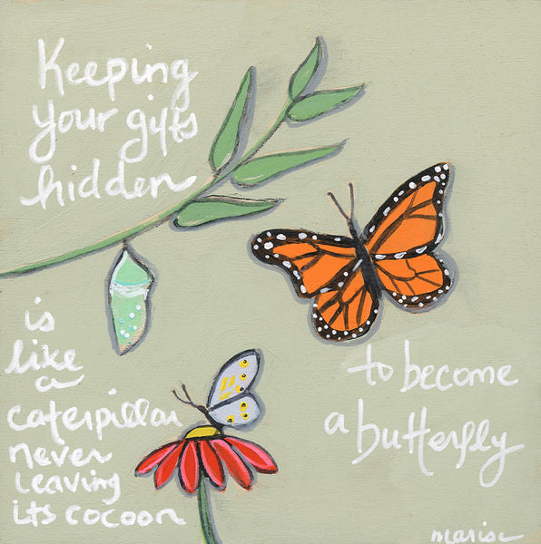 become a butterfly | original