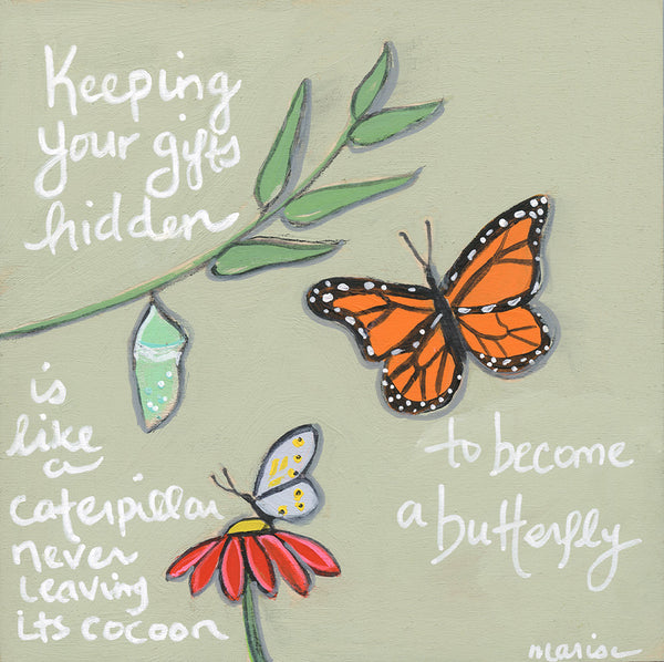 Become a Butterfly | print