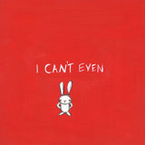 i can't even | canvas or mini framed canvas | 2 minis + 1 canvas available