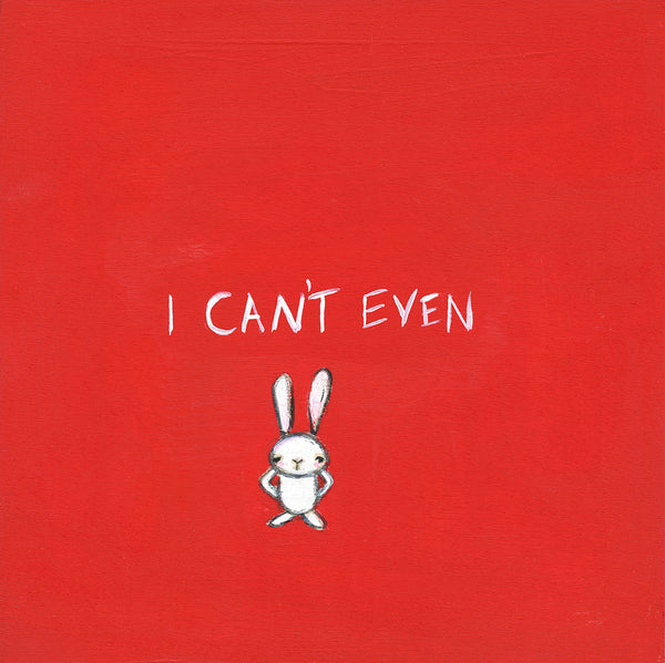 "the ""I can't even"" bunny 