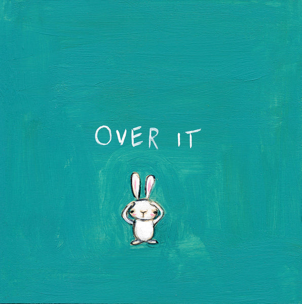 "the ""over it"" bunny 
