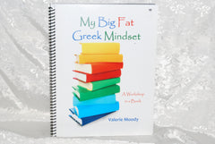 My Big Fat Greek Mindset (A workbook in a book)