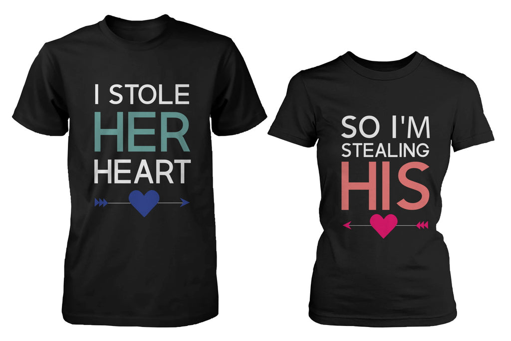His and Her Matching T-Shirts for Couples I Stole Her Heart, So I'm Stealin...