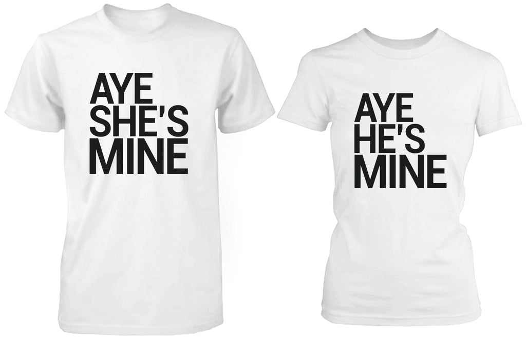Matching Couple Shirts – Aye She's / He's Mine White Cotton Graphic T-shirts