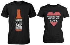 Funny Halloween Couple Shirts Forget Candy Give Me Beer and Love