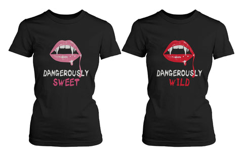 Best Friend Shirts Dangerously Sweet and Wild Best Friends Matching BFF Bla...