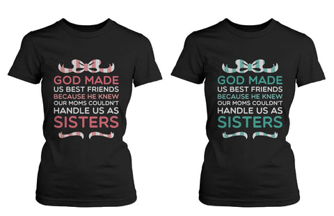 Best Friend Quote T Shirts God Made Us Best Friends Cute Matching BFF Shirts