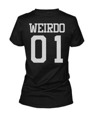 Freak 01 Weirdo 01 Matching Best Friends T-Shirts BFF Tees For Two Girls Friends