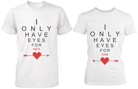 Cute Matching White Cotton Couple T-Shirts I Only Have Eyes for My Love