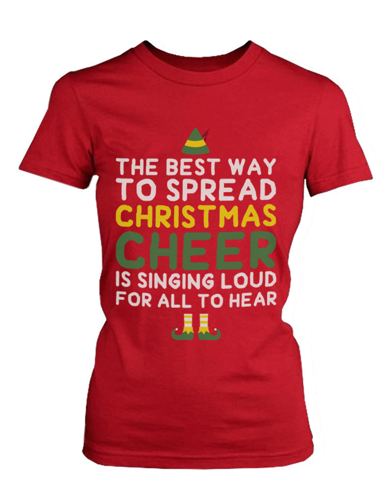 Women's Red Cotton T-Shirt Best Way to Spread Christmas Cheer Graphic Tee