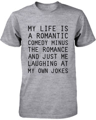 Men's Gray Cotton T-Shirt – My Life Is a Romantic Comedy Funny Graphic Tee