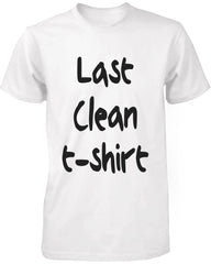 Men's White Cotton T-Shirt – Last Clean T-Shirt Funny Graphic Tee