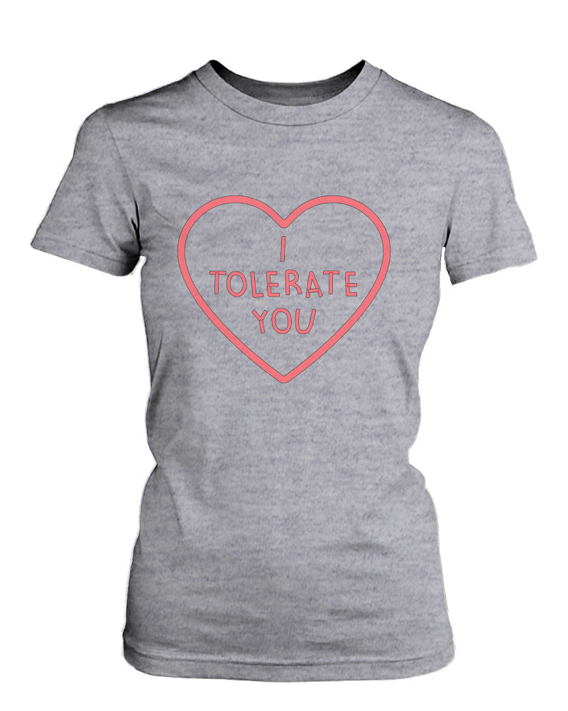 Women's Grey Cotton T-Shirt – I Tolerate You Cute Graphic Tee