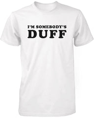 Men's Funny White Graphic T-Shirt – I'm Somebody's DUFF