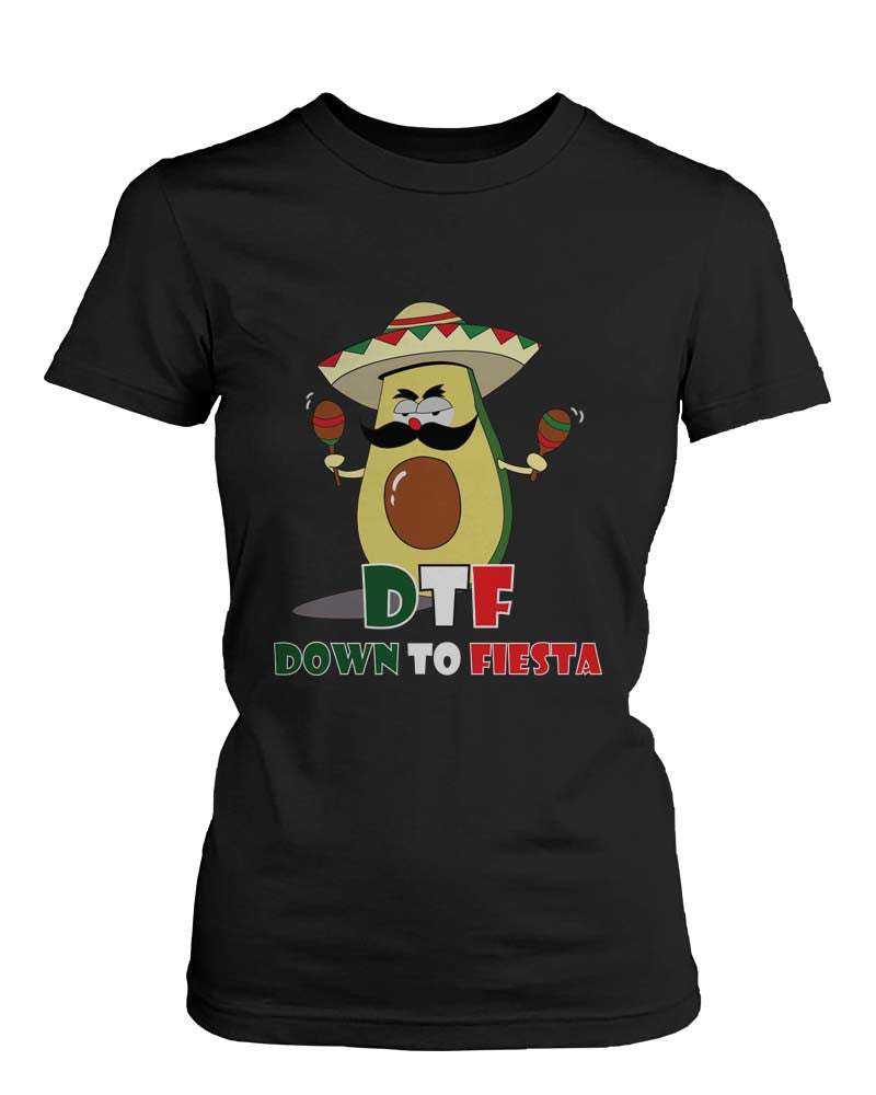 Women's Funny Black Graphic Bold Statement T-Shirt Avocado Down To Fiesta