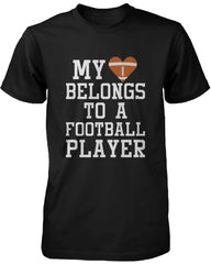 Women's Funny Statement Black T-Shirt My Heart Belong to A Football Player