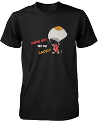 Wake Up! Bacon and Egg are Back for Breakfast Funny Men's T-shirt Graphic Tee