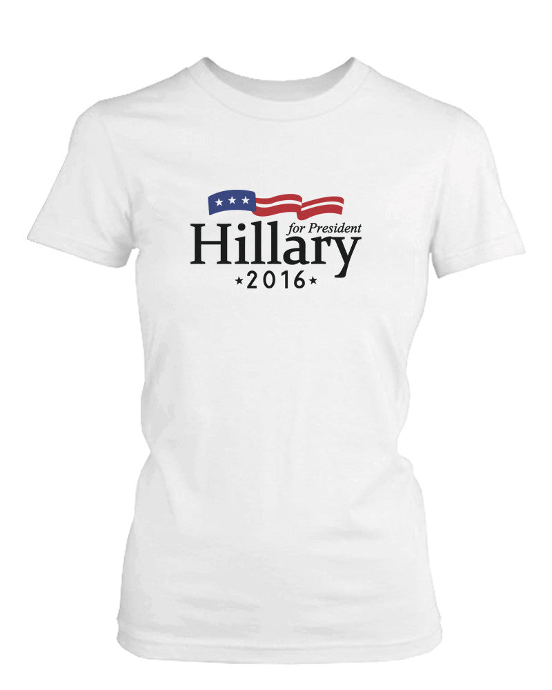 Hillary Clinton for President 2016 Campaign Women's T-shirt White Crewneck Tee