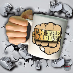 I'm the Daddy Giant Mug