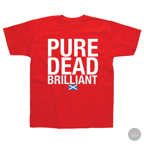 Scotland-Pure Dead Brilliant- Red T-shirt