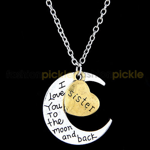Love You To Moon And Back   Sister   Necklace
