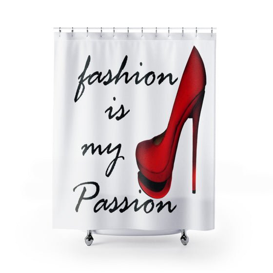 My Fabulous Style Fashion is My Passion Shower Curtain--High Fashion Shower Curtains